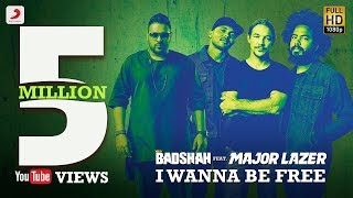 I Wanna Be Free - Badshah Feat Major Lazer | Lyrics Video
