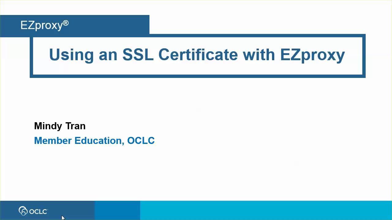Using an SSL Certificate with EZproxy