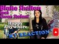 Blake Shelton - Happy Anywhere feat Gwen Stefani, My Reaction
