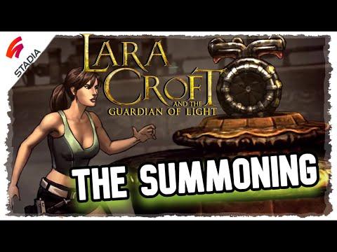 🎇Lara Croft and the Guardian of Light. The Summoning |