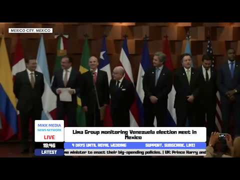Lima Group monitoring Venezuela election meet in Mexico (14/05/2018)