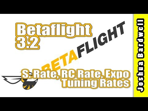 Betaflight 3.2 S.Rate, RC Rate, Expo | HOW TO TUNE RATES