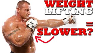 Will Lifting Weights Make Me Slower? Weight Lifting For Boxing