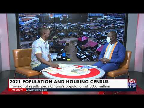 2021 Population And Housing Census: Provisional results pegs Ghana at 30.8 million (23-9-21)