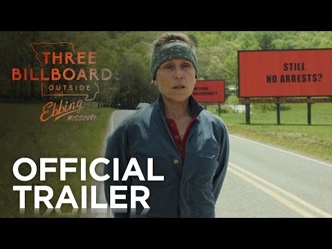 THREE BILLBOARDS OUTSIDE EBBING, MISSOURI   Red Band   FOX Searchlight