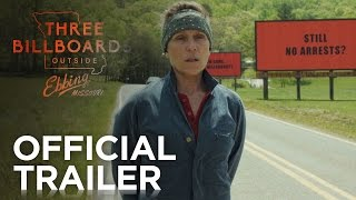 THREE BILLBOARDS OUTSIDE EBBING, MISSOURI | Official Red Band Trailer | Fox Searchlight by : FoxSearchlight