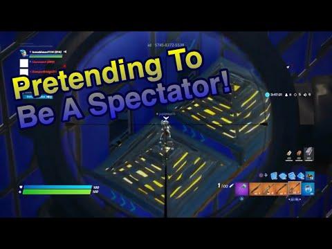 Pretending Im A Spectator Troll! (Fortnite Series E8 ...