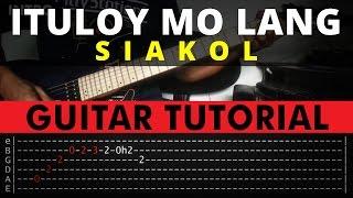 Ituloy Mo Lang - Siakol Guitar Tutorial (WITH TAB)