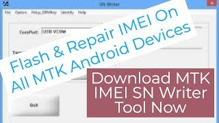 download MTK imei SN Writer Tool 2019  Flash & Repair imei On All Mediatek MTK Android Devices