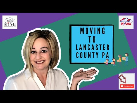 Moving To Lancaster County PA? Considering A Move To Lancaster PA?