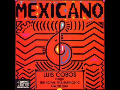 Luis Cobos - Mexico Lindo Y Querido (Popurri)