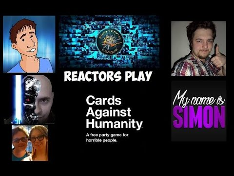 The Reactors League Play Cards Against Humanity #1