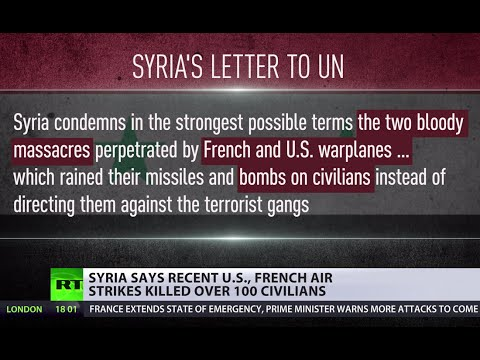 'Bloody massacres': Syria appeals to UN after French & US airstrikes 'kill over 140 civilians'