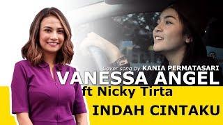 VANESSA ANGEL - INDAH CINTAKU (Cover song Kania)