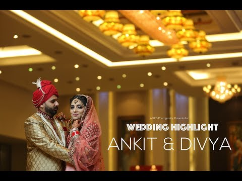 Ankit & Divya | Wedding Highlight | PK'S Photography | Pulkit Setia PK | +91-9019600004