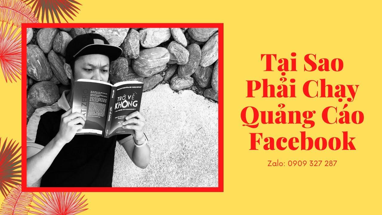 Tại Sao Phải Chạy Quảng Cáo Facebook | Kinh Doanh Online | Facebook Marketing