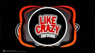 Like Crazy ft. Lam Lam - Menatap Kedepan