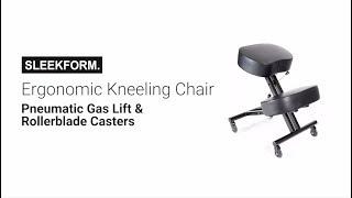 SLEEKFORM. Ergonomic Kneeling Chair - Assembly and FAQs