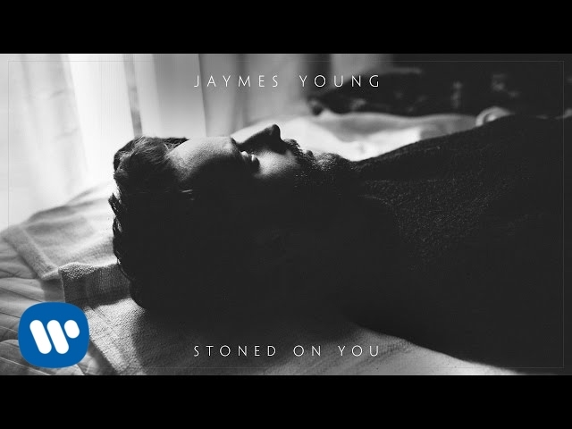 jaymes-young-stoned-on-you-official-audio-jaymes-young