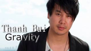 Thanh Bui - Gravity