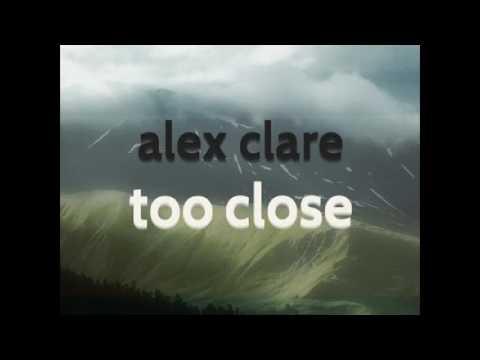 alex clare -too close