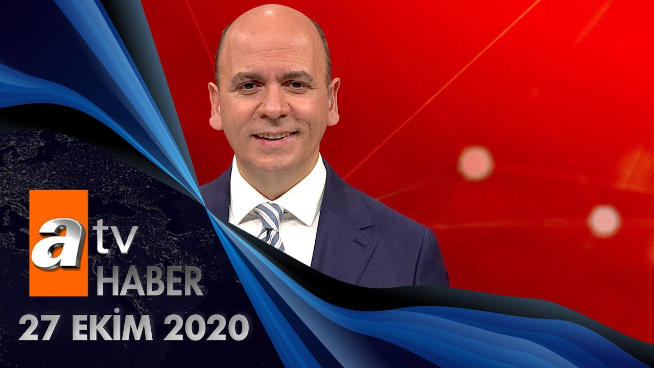 Atv Ana Haber 27 Ekim 2020 Youtube
