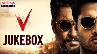 V Full Songs Jukebox | Nani, Sudheer Babu, Nivetha Thomas, Aditi Rao Hydari | Amit Trivedi