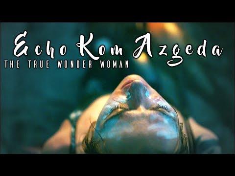 Echo Kom Azgeda  Wonder Woman