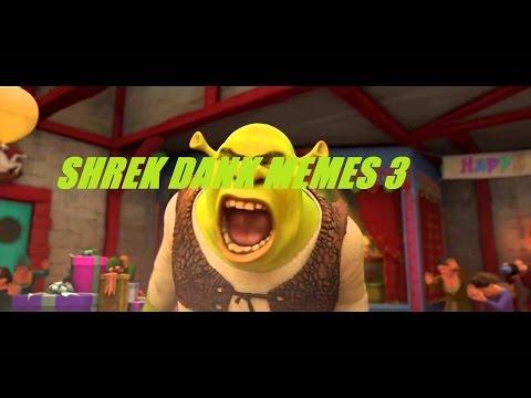 Shrek Dank Memes 3 2016,10,27