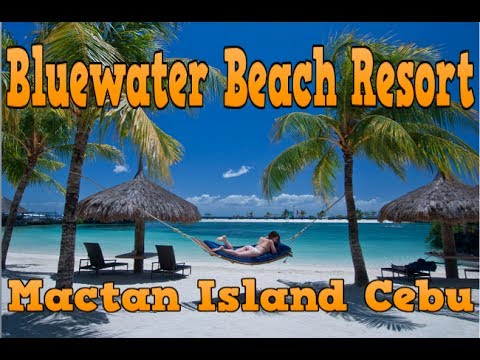 Philippines Beach Resort: Bluewater Maribago Beach Resort Mactan Island Cebu ✅