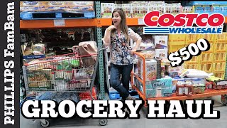 MASSIVE COSTCO GROCERY HAUL | HUGE $500 LARGE FAMILY COSTCO HAUL | PHILLIPS FamBam Grocery Haul