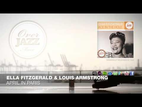Ella Fitzgerald & Louis Armstrong - April In Paris (1956)