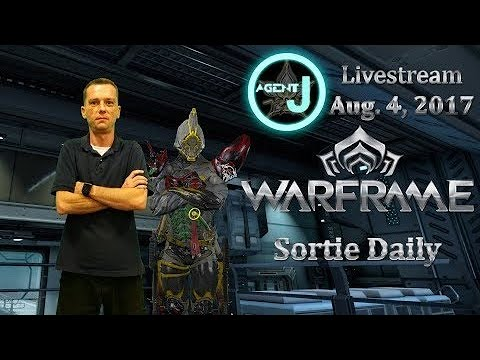 [Archive] Agent J Livestream - Sortie Daily August 4, 2017