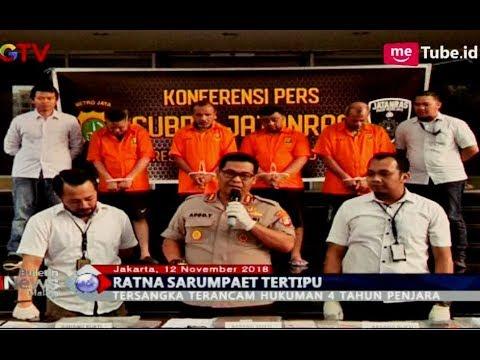 Dari Keterangan Ratna Sarumpaet, Polri Tangkap Penipu 'Uang Raja-raja' - BIM 12/11