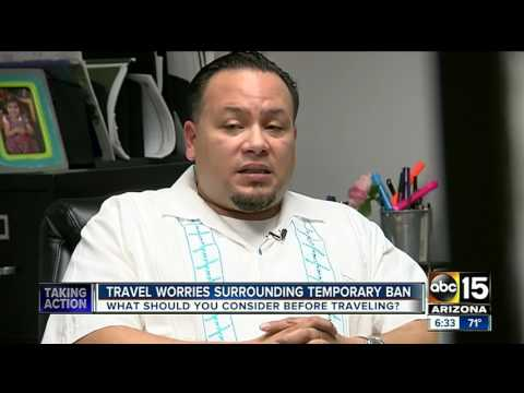 Arizona immigration attorneys respond to travel concerns