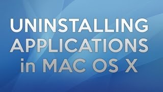 Uninstalling Applications Completely In Mac OS X - NEW