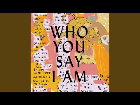 Who You Say I Am (Studio Version) Mp3
