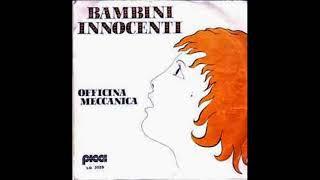 Officina Meccanica - Bambini Innocent ( Single B-Side Instrumental )