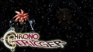 Chrono Trigger - Extra FINAL - Dream Team