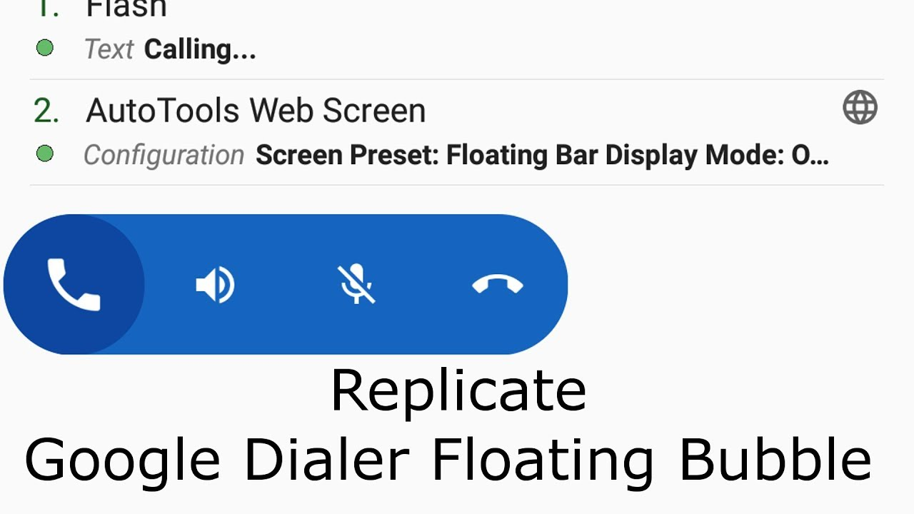 Replicate Google Dialer's Floating Bubble With AutoTools