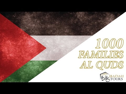 HELP RAISE FUNDS TO FEED 1000 FAMILIES IN AL QUDS