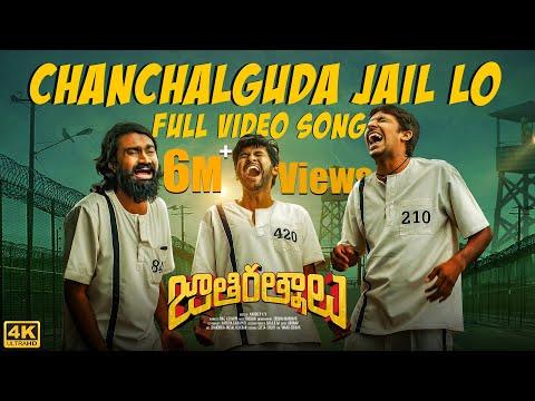 Chanchalguda Jail Lo Video Song [4K] | Jathi Ratnalu | Naveen Polishetty,Faria | Radhan | Anudeep KV