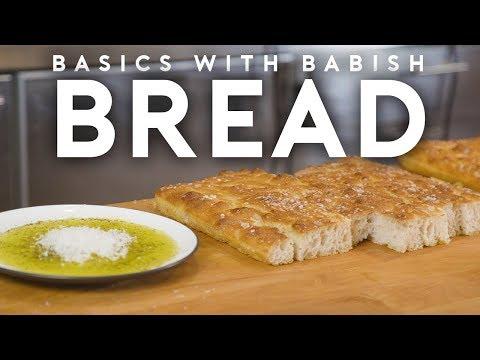 Bread Part 1   Basics with Babish