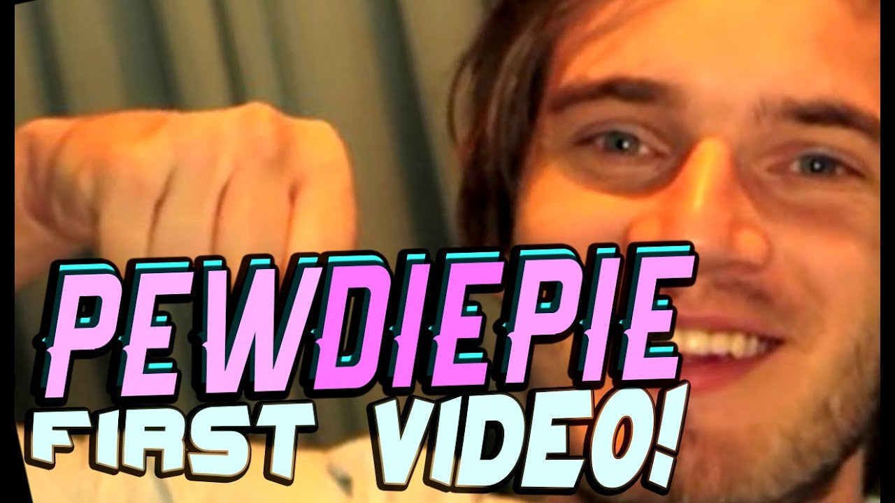 Pewdiepie First Video Ever First Known Video -6377
