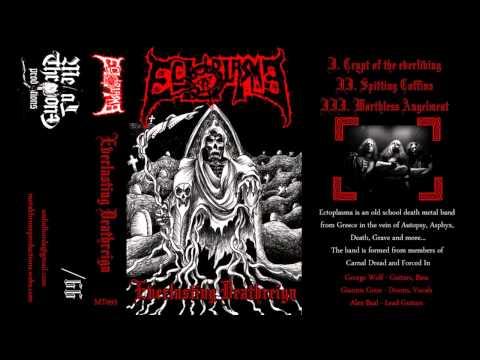 Ectoplasma - Everlasting Deathreign (full Demo)