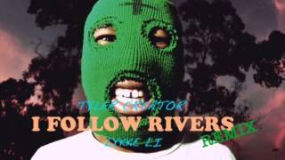 I Follow Rivers - Lykke Li (Tyler The Creator Remix) [original mix]
