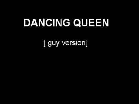 Abba - Dancing Queen [guy version]
