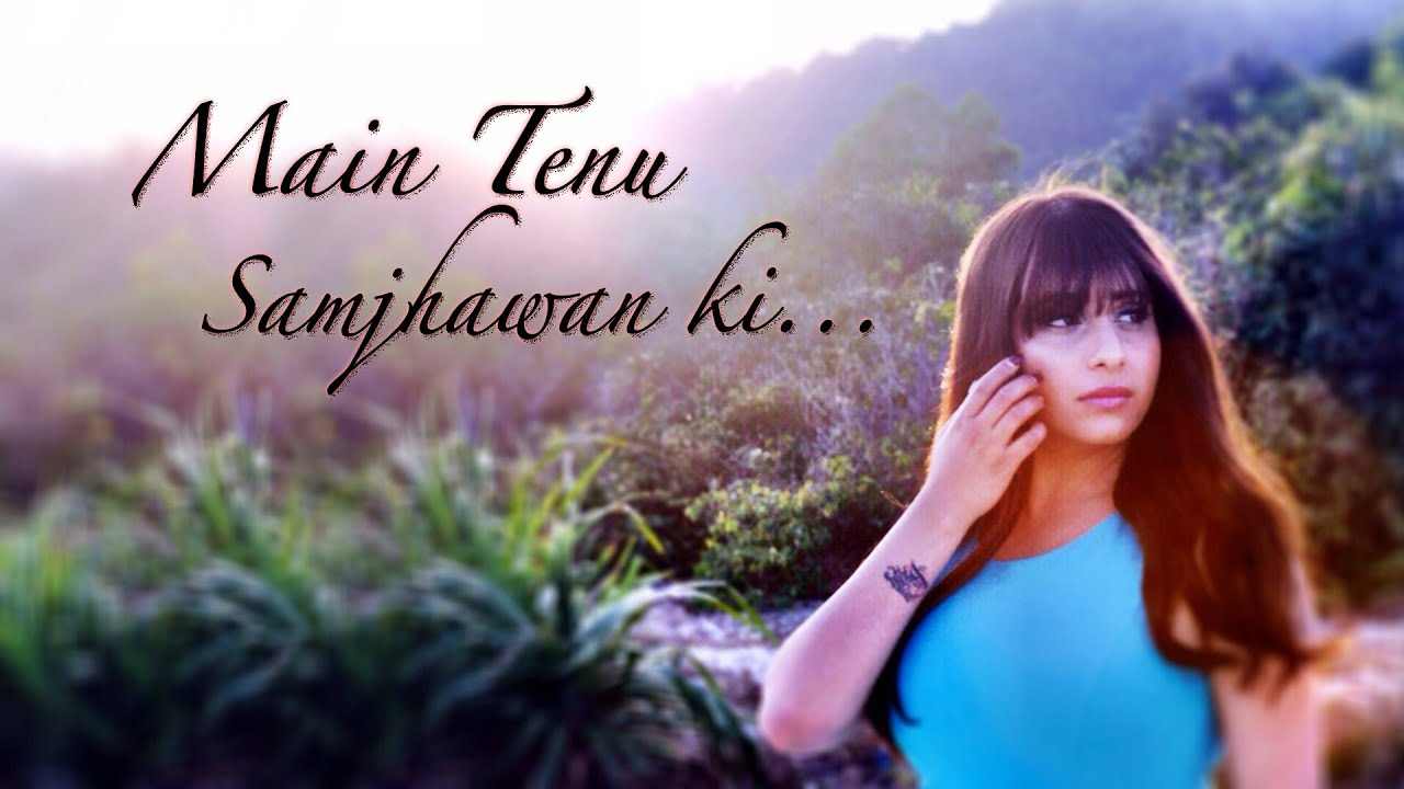 Main Tenu Samjhawan Ki – Neha Bhasin (Cover) | Rahat Fateh Ali Khan | Latest Bollywood Song #1