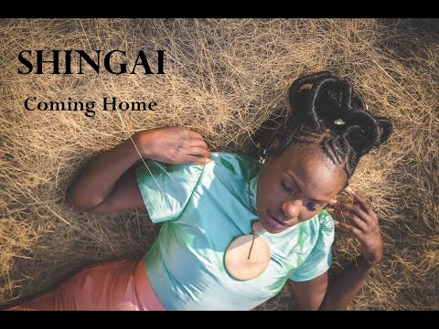 Shingai - Coming Home (official music video)