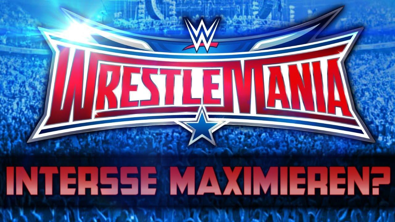 Download WIE WWE DAS INTERESSE FÜR WRESTLEMANIA MAXIMIEREN KANN! (Deutsch/German)